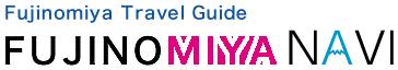Fujinomiya Travel Guide FUJINOMIYA NAVI