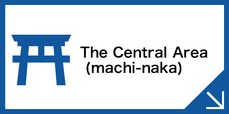 The Central Area      (machi-naka)