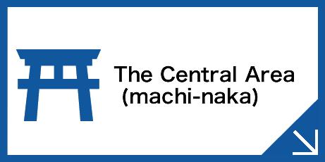 The Central Area      (machi-naka)