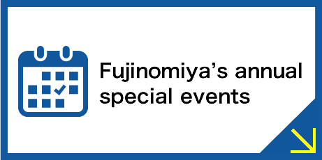 Fujinomiya's annual     special events