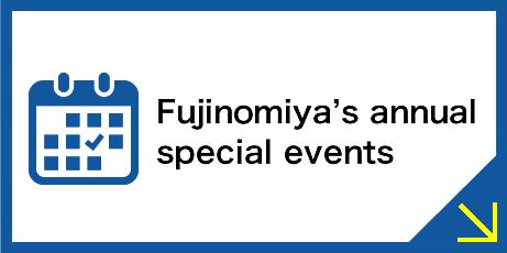 Fujinomiya's annual     special events